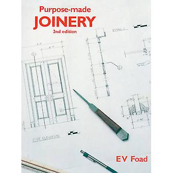 Purpose-Made Joinery by Edward Foad - 9780854420971 Book