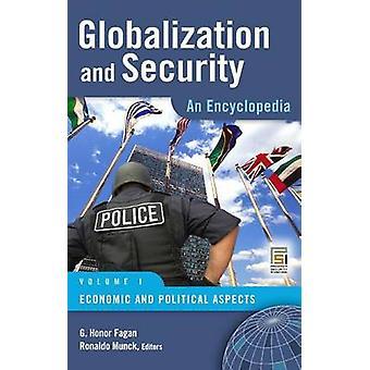 Globalization and Security - An Encyclopedia by Ronaldo Munck - G.Hono