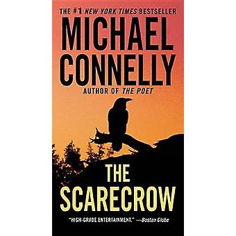 The Scarecrow by Michael Connelly - 9780316043670 Book