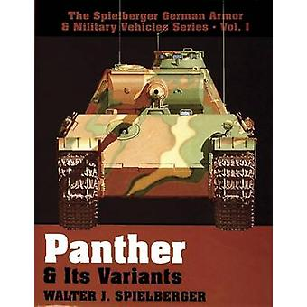 Panther and Its Variants by Walter J. Spielberger - 9780887403972 Book