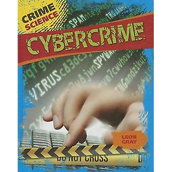 Cybercrime by Leon Gray - 9781433994845 Book