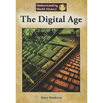 The Digital Age by Harry Henderson - 9781601524829 Book