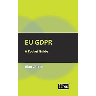 EU GDPR - A Pocket Guide by IT Governance Publishing - 9781849288316 B
