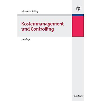 Kostenmanagement Und Controlling by Johannes N Stelling - 97834865878