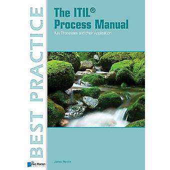 The ITIL Process Manual by James Persse - 9789087536503 Book