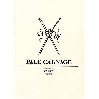 Pale Carnage by Michael Bracewell - 9780907738855 Book