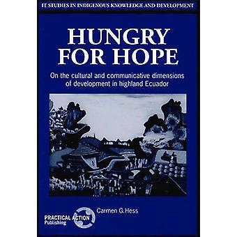 Hungry for Hope - On the Cultural and Communicative Dimensions of Deve