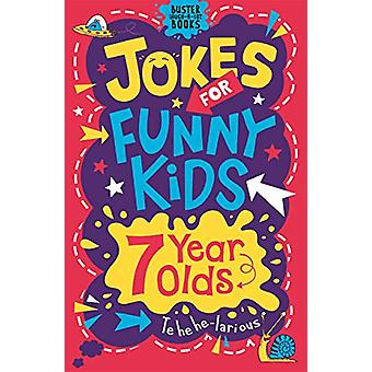 Jokes for Funny Kids - 7 Year Olds by Imogen Williams - 9781780556246