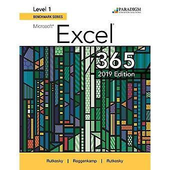 Benchmark Series - Microsoft Excel 2019 Level 1 - Text by Nita Rutkosky