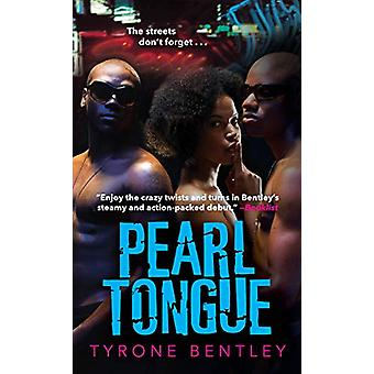 Pearl Tongue by Tyrone Bentley - 9781496715197 Book