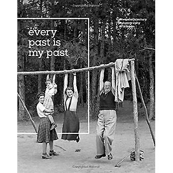 Fortepan - Every Past is my Past by Judit Geller - 9786155987038 Book