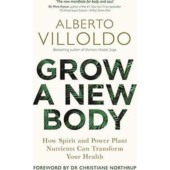 Grow a New Body 9781788172059