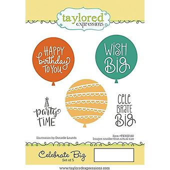 Taylored Expressions Celebrate Big