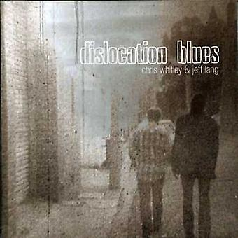 Whitley/Lang - importation USA Dislocation Blues [CD]
