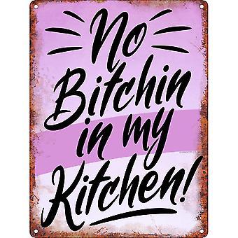 Grindstore ingen Bitchin i mit køkken plaque