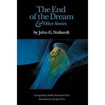 John G. Neihardtin unelmien ja muiden tarinoiden loppu - 97808032