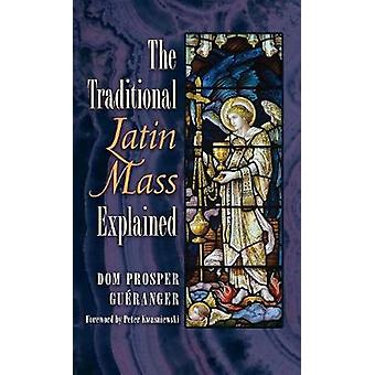 The Traditional Latin Mass Explained by Dom Prosper Gueranger - 97816