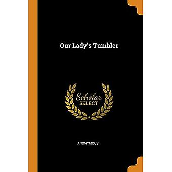 Our Lady's Tumbler