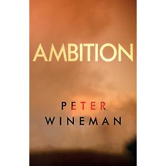 Ambition by Peter Wineman