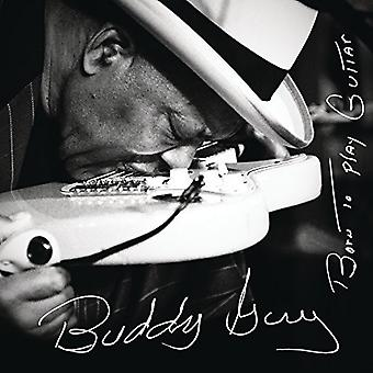 Buddy Guy - Born to Play Guitar [CD] USA import