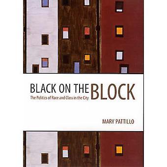 Black on the Block - die Politik der Rasse und Klasse in der Stadt von Mar