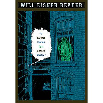 Will Eisner Reader by Will Eisner - 9780393328073 Book