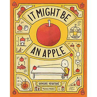 Il pourrait être une pomme par Shinsuke Yoshitake - livre 9780500650486