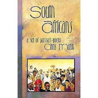 Zuid-Afrikanen - een verzameling van portret gedichten door Chris Mann - 9780869809228