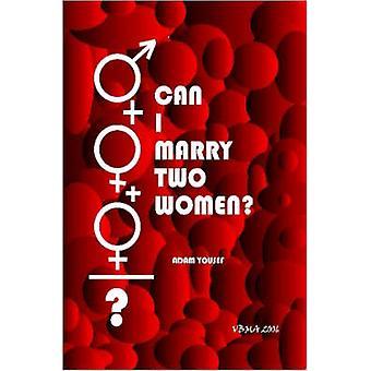 ويمكن أتزوج اثنين من النساء؟ بادم يوسف-كتاب 9781411690844