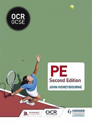 OCR GCSE (9-1) PE (2nd Revised edition) by John Honeybourne - 9781471