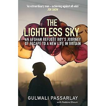The Lightless Sky - An Afghan Refugee Boy's Journey of Escape to a New