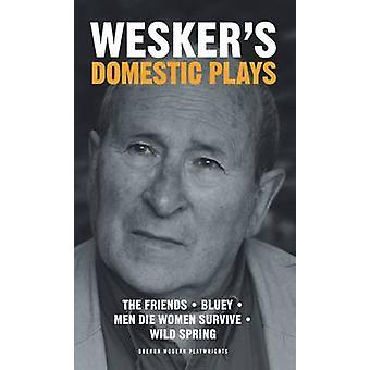 Wesker der inländischen Stücke von Arnold Wesker - 9781849431606 Buch
