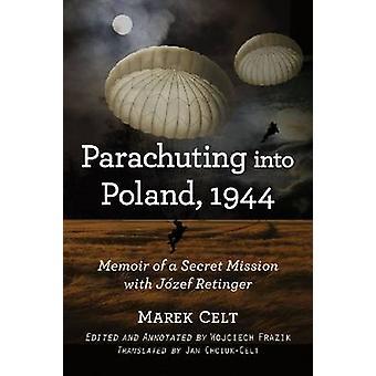 المظلات في بولندا-1944-مذكرات مهمة سرية مع جوزيف