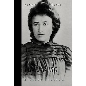 Rosa Luxemburg A Life for the International by Abraham & Richard