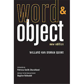 Word and Object (New edition) by Willard Van Orman Quine - Patricia S