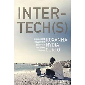 Inter-Tech(s)-colonialisme et la Question de la technologie en perte