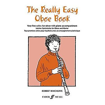The Really Easy Oboe Book: Very first solos for Oboe & Piano