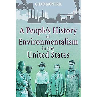 A People's History van de milieubeweging in de Verenigde Staten