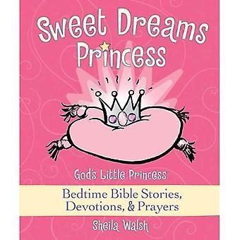 Søde drømme prinsesse: Guds lille prinsesse sengetid bibel historier, andagt & bønner