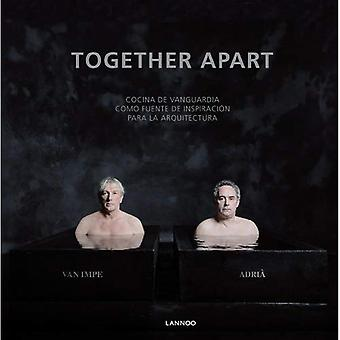 Together Apart (Spanish): Avant-Garde Cuisine as a Source of Inspiration for Architecture