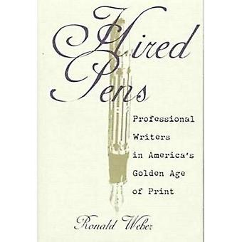 Palkkasi kynät: Ammatillinen kirjailijoita Amerikan kulta tulosta