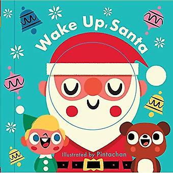 Changing Faces: Wake Up, Santa (Changing Faces) [Board book]