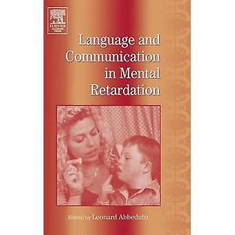 International Review of Research in mentaler Retardierung Sprache und Kommunikation in mentaler Retardierung von Abbeduto & Leonard