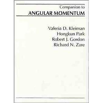 A Companion to Angular Momentum by Zare & Richard N.
