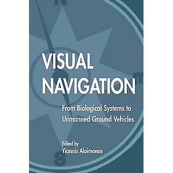 Visuell navigering från biologiska system för obemannade markfordon av Aloimonos & Yiannis