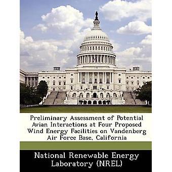 Evaluación preliminar de potenciales interacciones aviares en cuatro instalaciones de energía eólica propuesto en California Base de fuerza aérea de Vandenberg por NR de laboratorio nacional de energías renovables