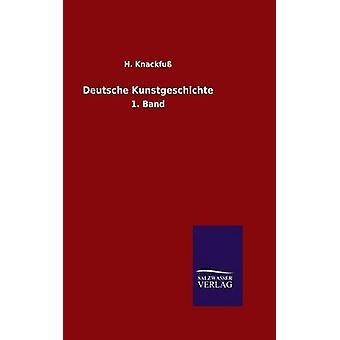 Deutsche Kunstgeschichte av Knackfu & H.