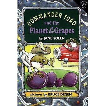 Commander Toad and the Planet of the Grapes by Jane Yolen - Bruce Deg