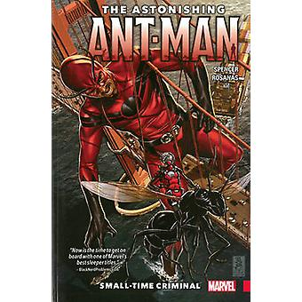 Astonishing Ant-Man Vol. 2 - Small-Time Criminal by Nick Spencer - Ann
