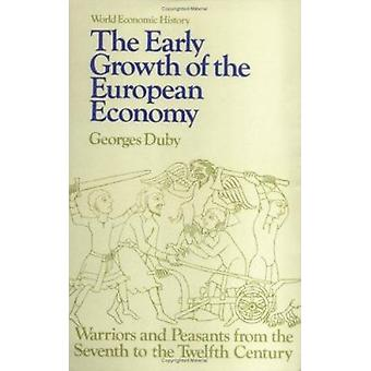 Early Growth of the European Economy - Warriors and Peasants from the
